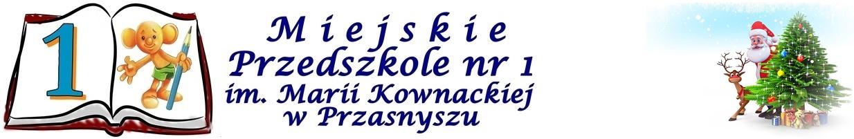 Miejskie Przedszkole nr 1 im. Marii Kownackiej w Przasnyszu
